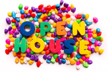 Registration Dates and Open Houses!