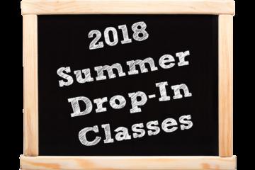 2018 Summer Drop-In Classes