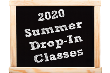 2020 Summer Drop-In Classes