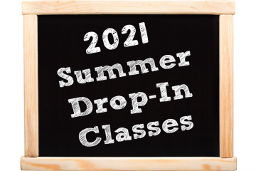 2021 Summer Drop-In Classes